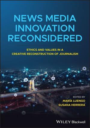 News Media Innovation Reconsidered book